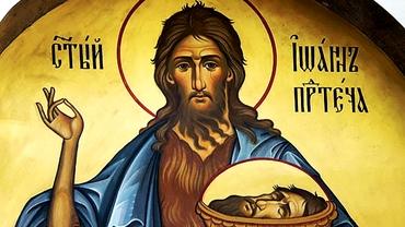 Tăierea Capului Sfântului Ioan Botezătorul 2020. Ce nu ai voie să faci pe 29 august. E mare păcat