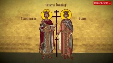 Tradiții și obiceiuri de Sfinții Constantin și Elena. Ce este bine să faci pe 21 mai