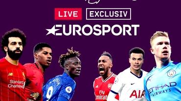 De ce are Eurosport probleme tehnice la transmisiunile Premier League? Răspunsul televiziunii la acuzele fanilor