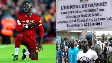 Sadio Mane își vede visul cu ochii. Spitalul construit în Senegal a fost inaugurat