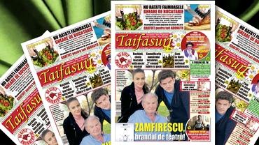 "Revista Taifasuri 843! Editorial Fuego! Interviu eveniment cu ""brandul"" teatral Zamfirescu! Supliment: avion și... gheare!"
