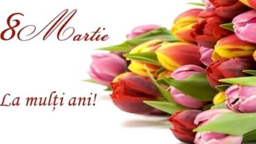 Urări, mesaje, SMS-uri, felicitări de 8 martie, Ziua Internaţională a Femeii!