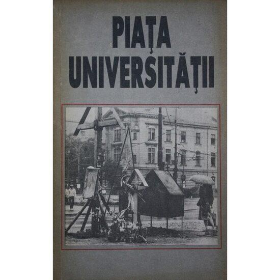 """Coperta cărții """"Piața Universității"""" (sursa palatulvechiturilor.ro)"""
